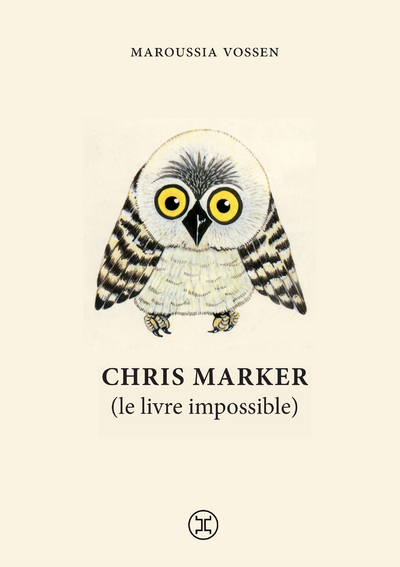 Chris Marker (Le livre impossible)