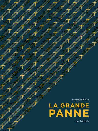 couverture du livre La Grande Panne