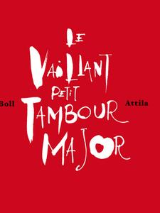 Le Vaillant petit tambour major