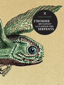 L'Homme qui savait la langue des serpents (Collection Météore)